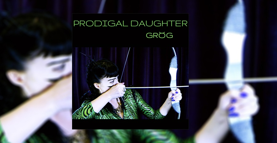 GROG 'PRODIGAL DAUGHTER'