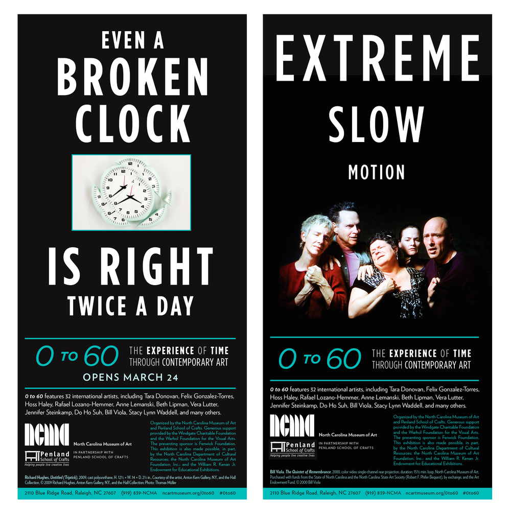 Print ad campaign for  0 to 60: The Experience of Time through Contemporary Art.
