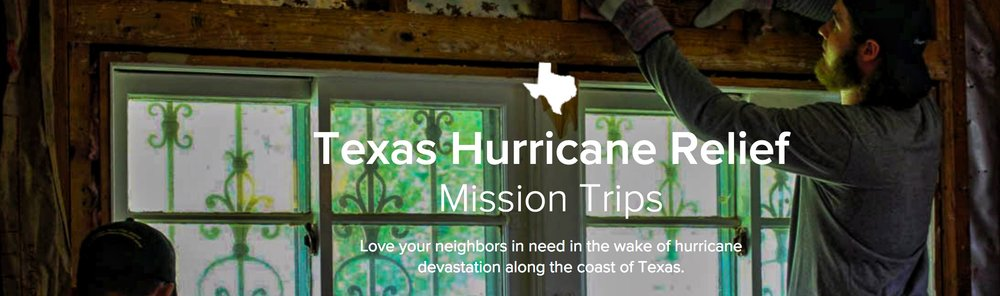 Texas Hurricane RelieF - Young Adult Mission Trip   Dates:  May 27-June 1, 2018