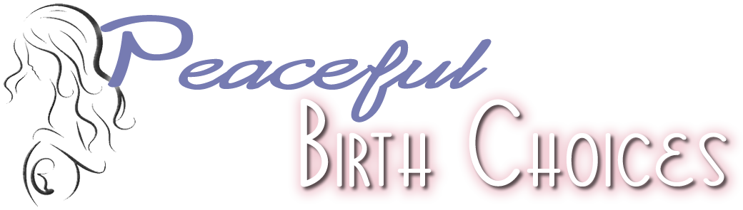 Peaceful Birth Choices