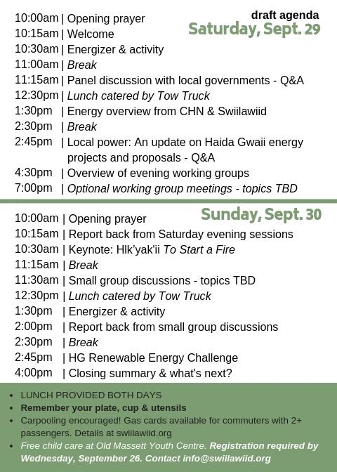 The Haida Gwaii Renewable Energy Symposium is fast approaching! - Take a sneak peek at the agenda.View PDF version here.