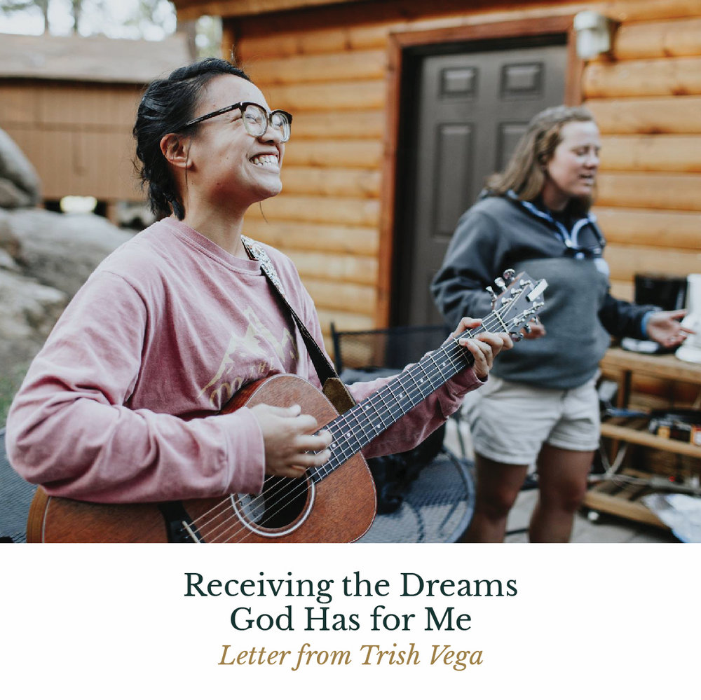 Receiving the Dreams God Has for Me - Letter from Trish Vega