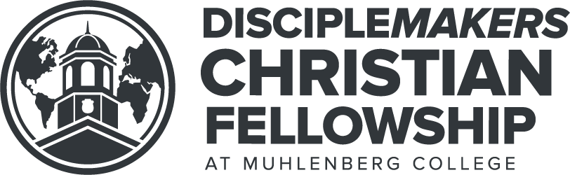 DiscipleMakers Christian Fellowship at Muhlenberg College