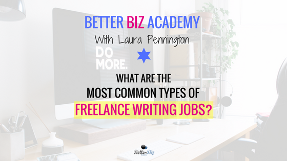 what are the most common types of lance writing jobs better  in fact it s become easier to break in as a lance writer and identify lance writing jobs online than ever