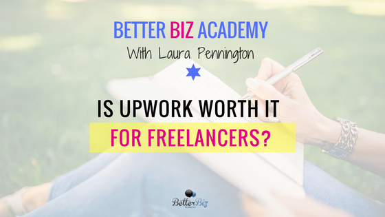 Is Upwork Worth It for Freelancers?.png