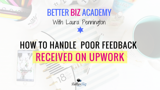 How_to_Handle__Poor_Feedback_Received_on_Upwork.png