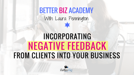 Incorporating_Negative_Feedback_from_Clients_Into_Your_Business.png