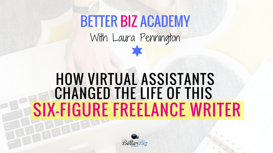 How_Virtual_Assistants_Changed_the_Life_of_This_Six-Figure_Freelance_Writer.png