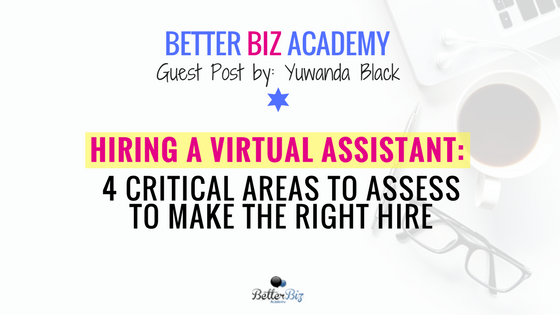 Hiring_a_Virtual_Assistant__4_Critical_Areas_to_Assess_to_Make_the_Right_Hire.png