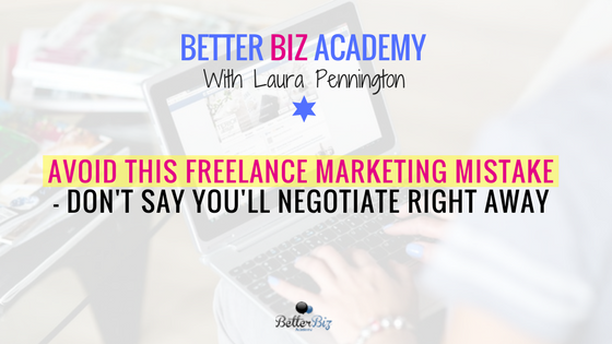 Avoid_This_Freelance_Marketing_Mistake_-_Don_t_Say_You_ll_Negotiate_Right_Away_-_Blog_Cover.png