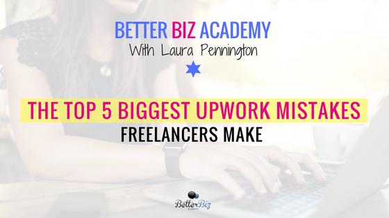 The_Top_5_Biggest_Upwork_Mistakes_Freelancers_Make_-_Blog_Cover.png
