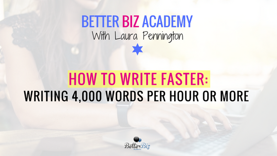 How to Write Faster: Writing 4,000 Words Per Hour or More