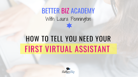 How_to_tell_you_need_your_first_virtual_assistant_-_Blog_Cover.png