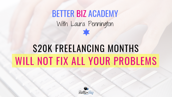 $20k_Freelancing_Months_Will_Not_Fix_All_Your_Problems_-_Blog_Cover.png
