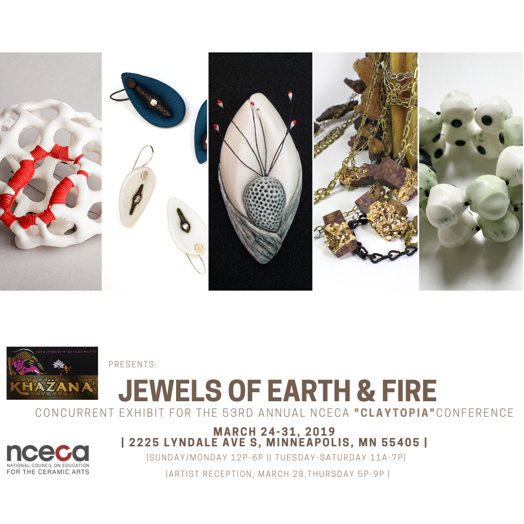 Jewels of Earth & Fire - NCECA Exhibition — K H A Z A N A