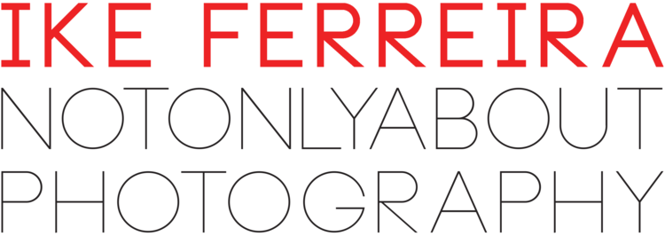 Ike Ferreira | not only about photography