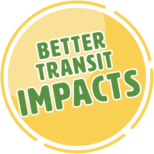 Better Transit Impacts