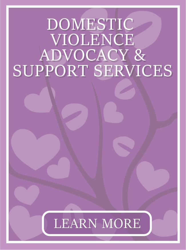 Domestic Violence Advocacy & Support Services