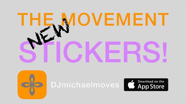 #TheMovementStickers Download on the App Store. Link in BIO!