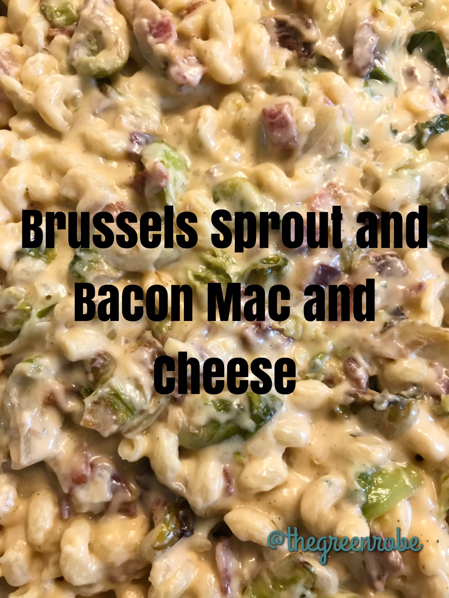 brussel sprouts and bacon mac and cheese