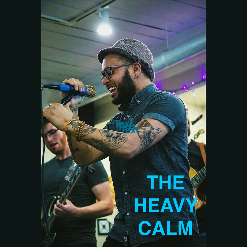 """THE HEAVY CALM"" The Heavy Calm is a music group hailing from Hartford, CT and Western Mass. The act consists of vocalist and multi-instrumentalist Austin James, bassist Spencer Hinkel Bel-Air, and lead guitarist Dan Salvetti, and drummer Tyler O'Brien. Click on pic to visit website."