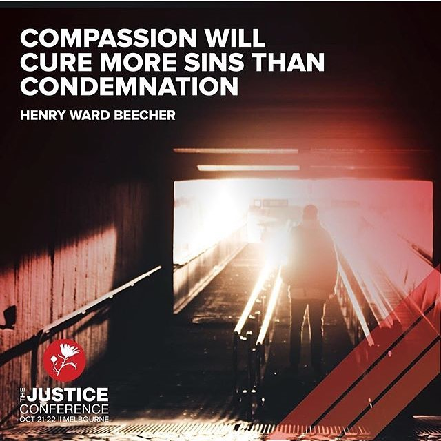 Compassion   Condemnation. • • •  @justiceconfau is happening this weekend in Melbourne and we can't wait to see what happens when compassion loving people come to learn and dream together ❤️🇦🇺