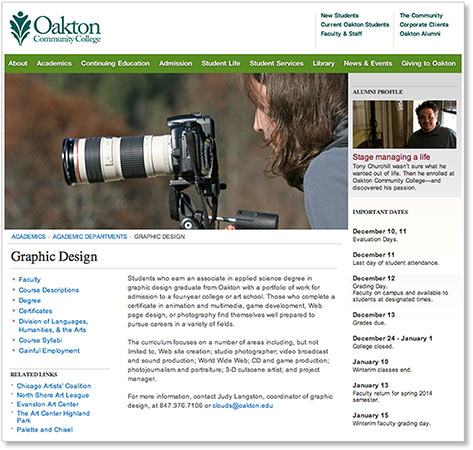 Oakton Community College.  2013-14    |     Full Professor in graphic design program offering professional degrees and certificates. Leadership in curriculum development. Assist in course scheduling and planning. Committee participation and other academic administrative activities.