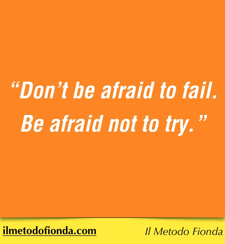 Non aver paura di sbagliare