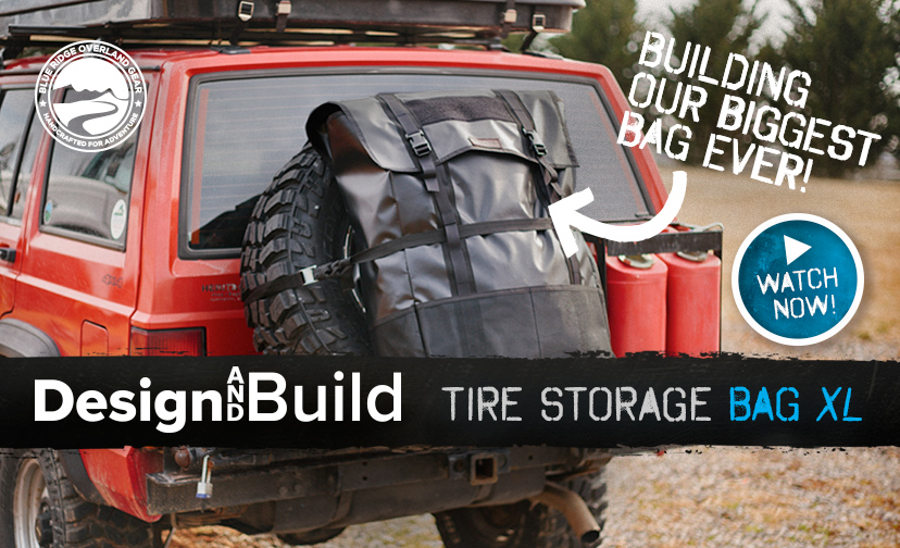 Blue Ridge Tire >> Design And Build Ep 6 Tire Storage Bag Xl New Video Blue