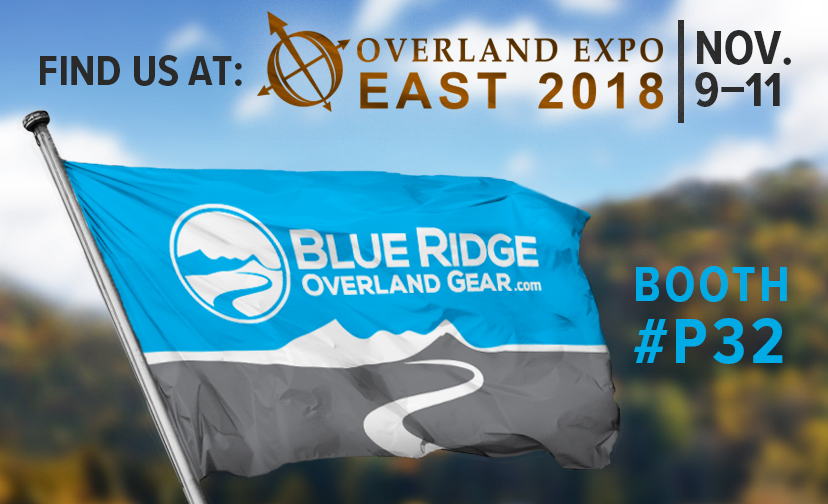 Find us at Overland Expo East 2018 - Booth #32