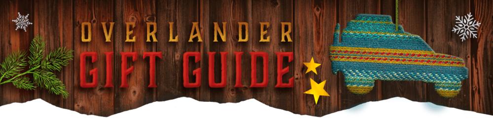 Overlander Gift Guide
