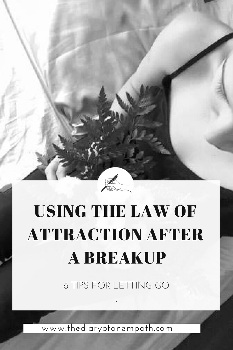 law-of-attraction-breakup-ex-how-to-let-go
