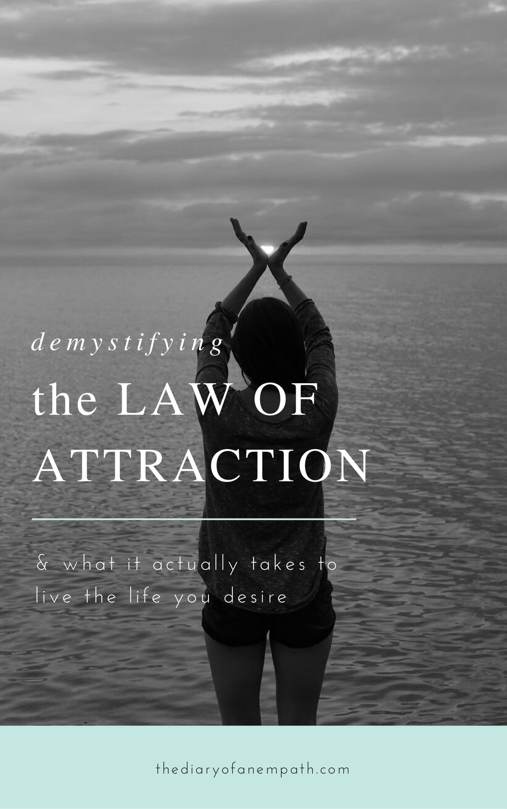 Demystifying the Law of Attraction- an 86-page eBook to guide you through the 10 most common blocks to a successful manifestation practice