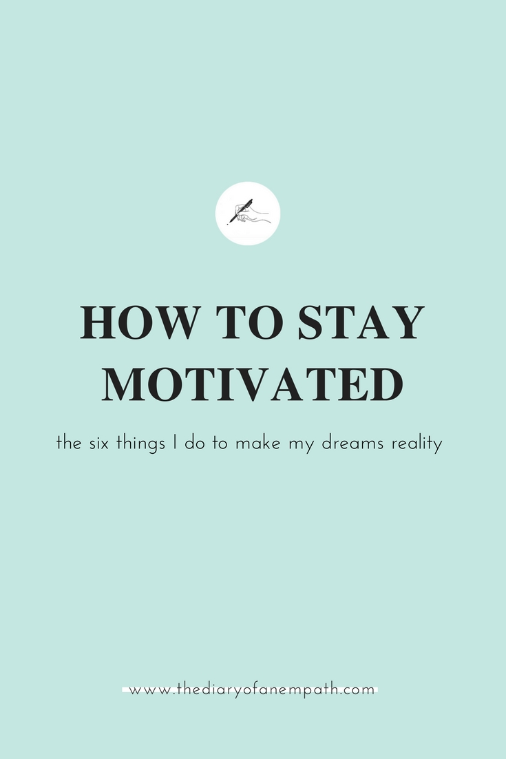 Motivation tips for success — www.thediaryofanempath.com.