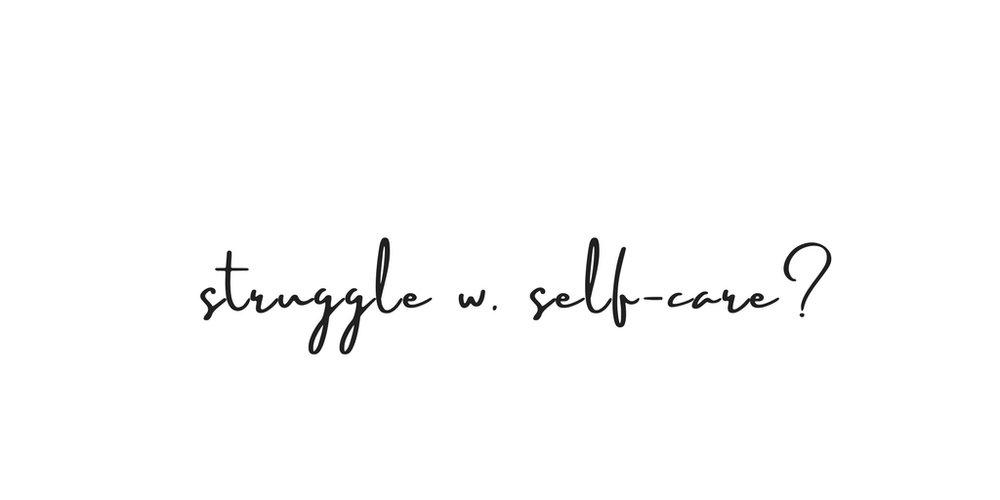struggle with self-care, thediaryofanempath.com