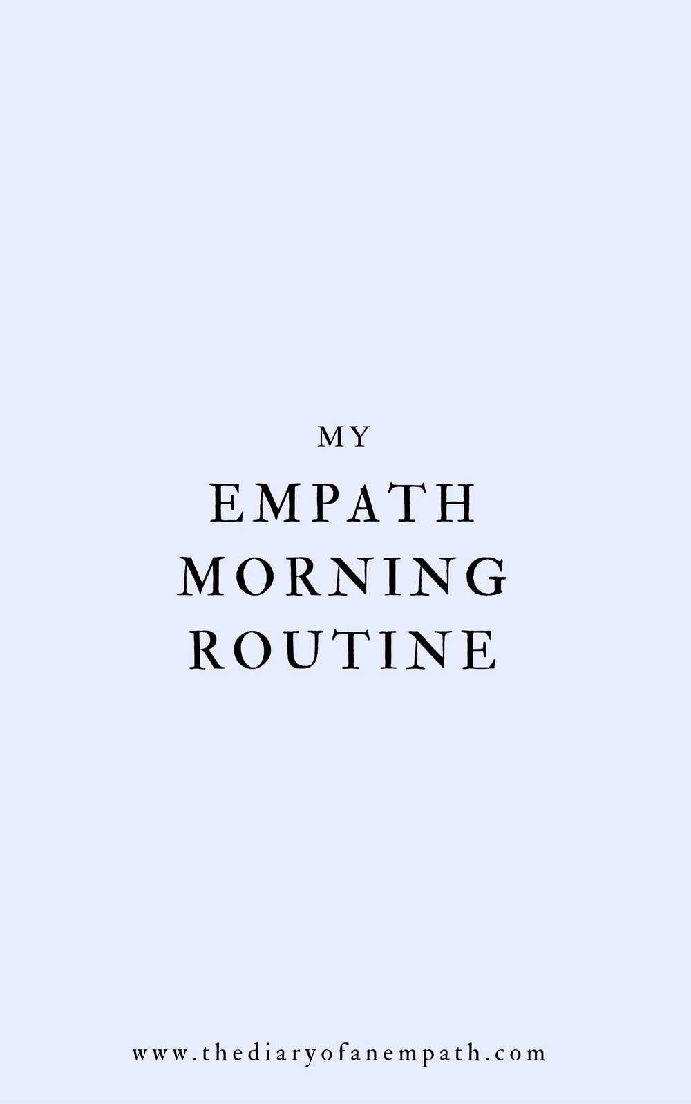 empath morning routine, thediaryofanempath.com