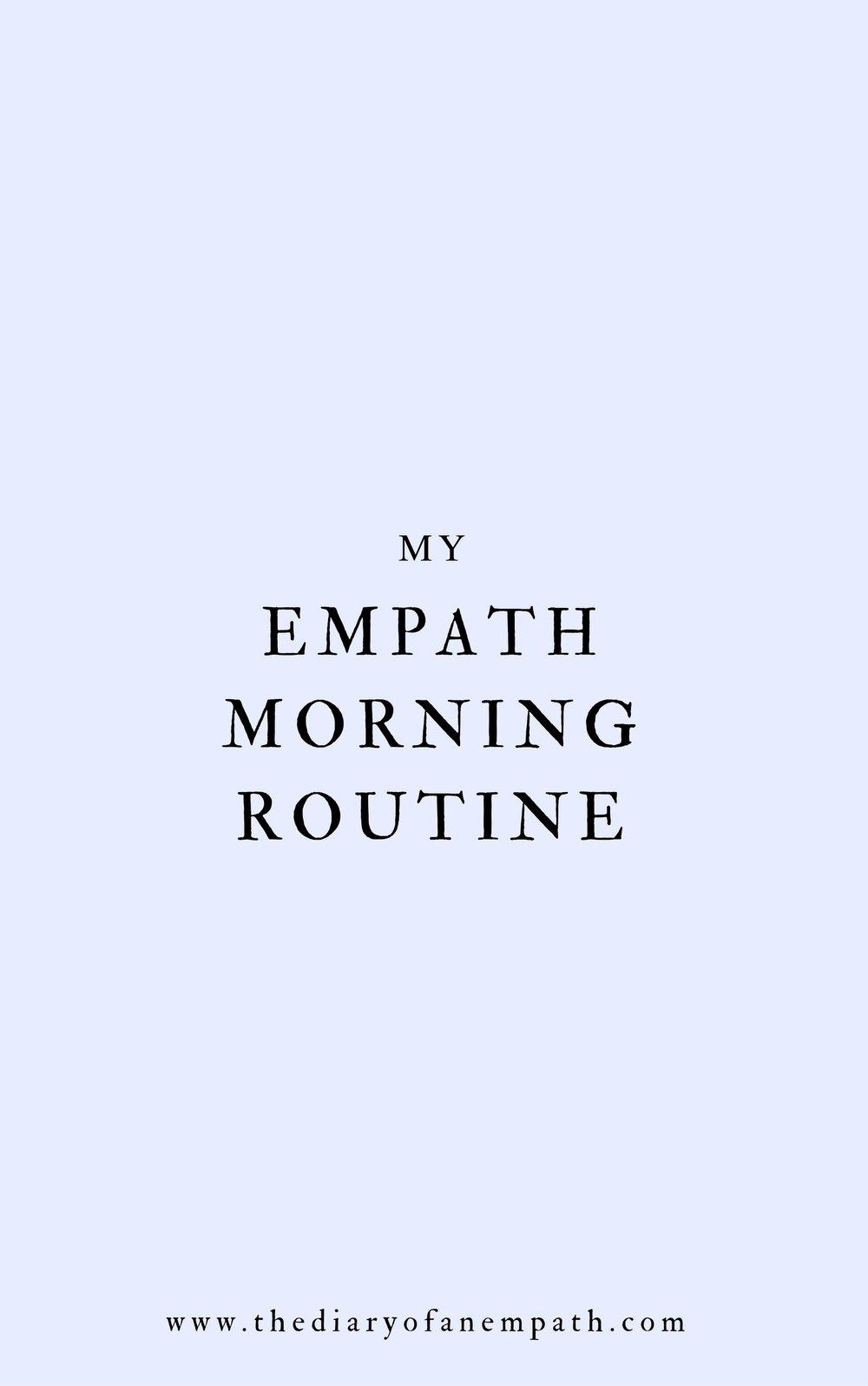 empath morning routine, thediaryofanempath.com