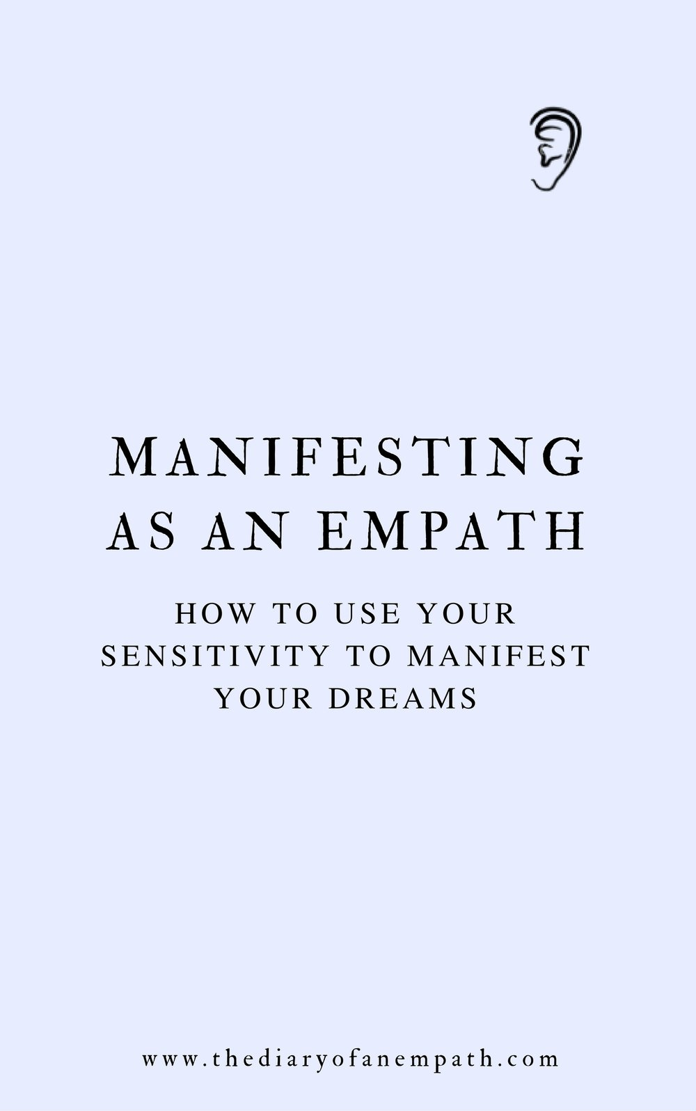 manifesting as an empath, thediaryofanempath.com