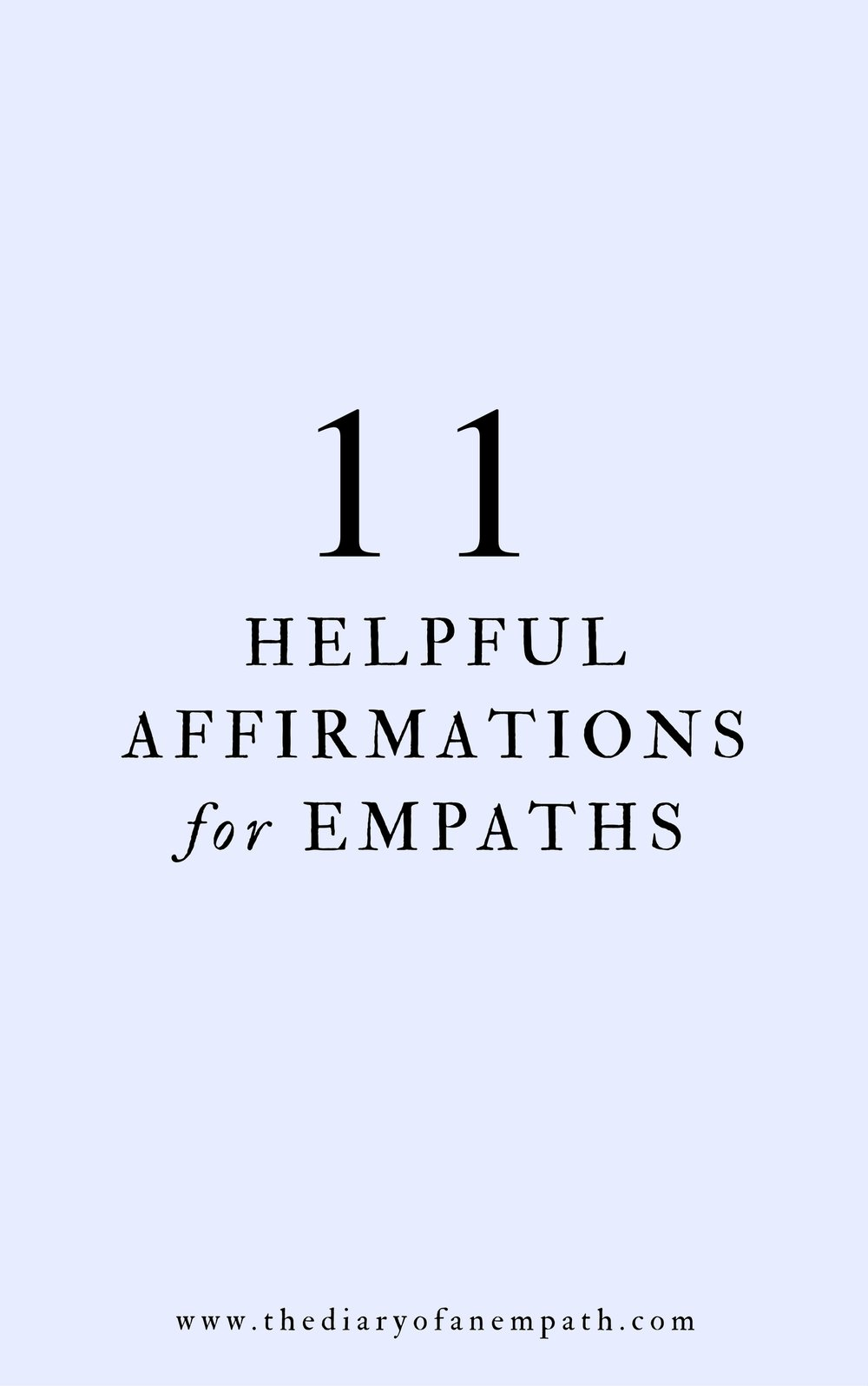 helpful affirmations for empaths, thediaryofanempath.com