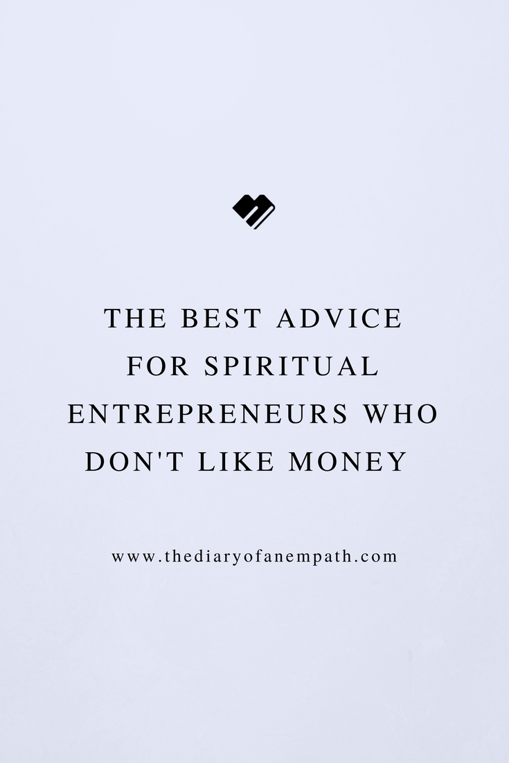 A workshop sharing the truths about money every empath%2Flightworker should know, thediaryofanempath.com