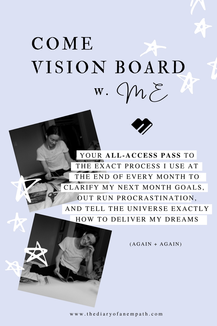 Empaths and Manifestation, how I create my vision boards