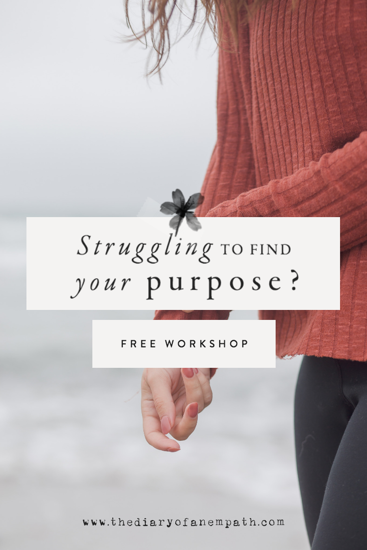 Struggling TO  FIND your purpose? I WAS TOO! The longing to live out my calling was overwhelming, until I learned that finding your life purpose doesn't require you find one thing, it requires you find four. Four pillars of your unique soul and experience that weave together and give you the exact roadmap you need to follow to align with what you're here to do.  It's actually quite easy, especially as empaths. And I'm teaching it all to you - for free!
