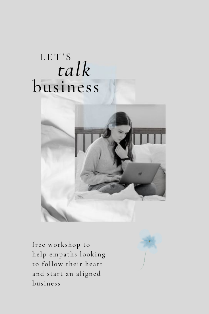 a free workshop for empaths looking to start a business with @thediaryofanempath (access workshop at: www.thediaryofanempath.com/empaths-in-business)
