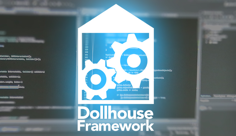 DOLLHOUSE  is InnerspaceVR's in-house development framework for Escape Gaming. We use it to craft assets, puzzle mechanisms and worlds in which the players will love to dive and have their logic and minds challenged.  DOLLHOUSE  helps us focus on what really matters in Espace Games : narratives and mind-bending realities.   The first project built with  DOLLHOUSE , named  THE TALE OF THE TINY FISHERMAN , will be released in Q4 2017.