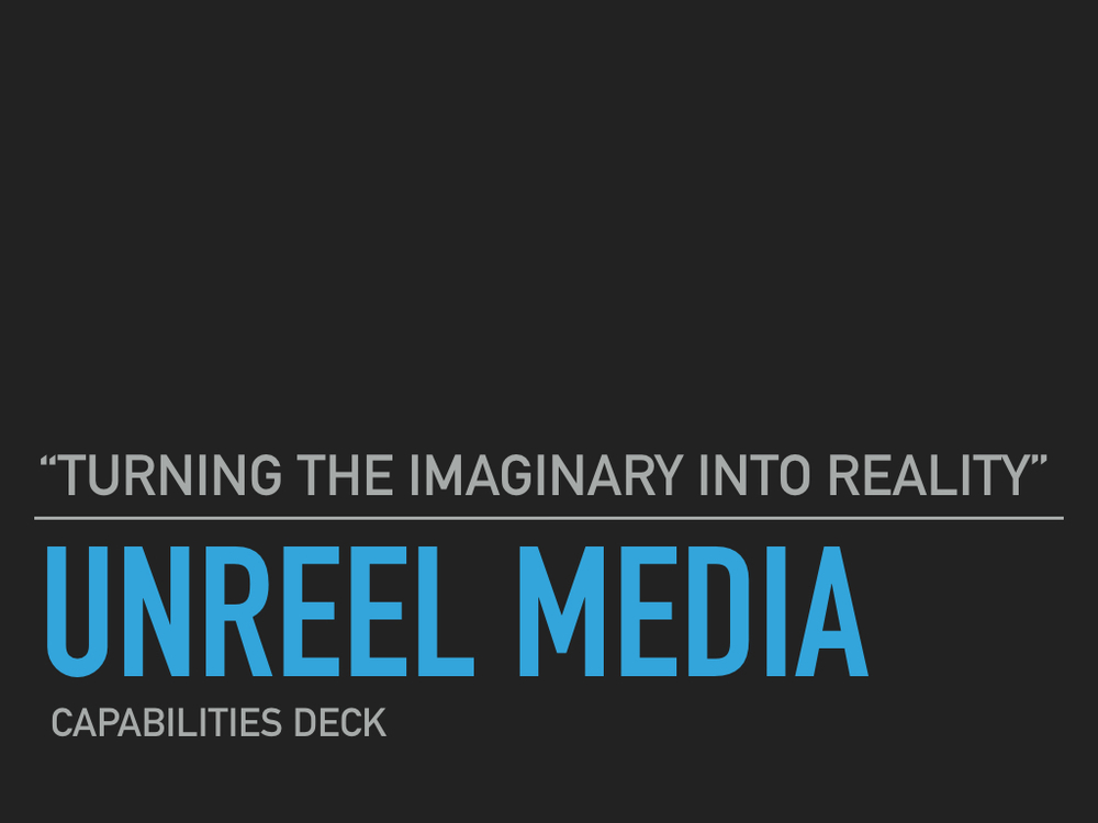 Unreel Media - Capabilities Deck pics.001.jpeg