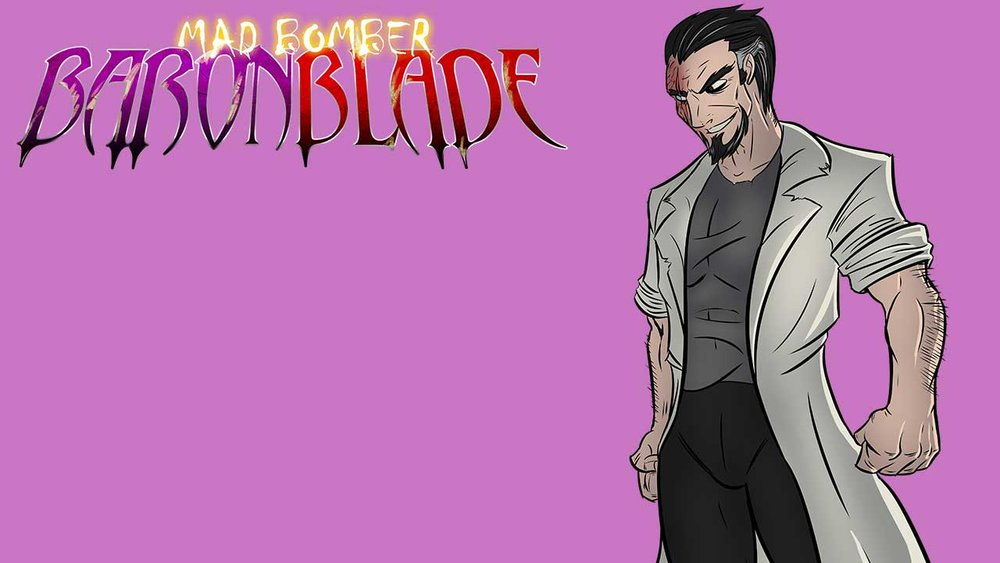Mad Bomber Baron Blade