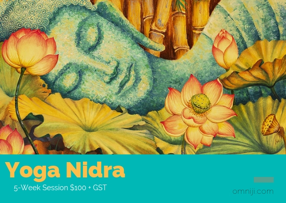 Yoga Nidra - Thursdays 2-3pmIn this 5-Week session, you will be led into a deep state of relaxation through a guided sequence of Restorative yoga poses while practicing Yoga Nidra. We will focus on the 10 steps of iRest-Yoga Nidra developed by Richard Miller Ph.D. Designed to support psychological health, well-being, and spiritual freedom. iRest Helps participants rediscover how to live a contented life, free of conflict and fear. Open the mind and body to its inherent ground of interconnected wholeness with all of life. $100+ GST