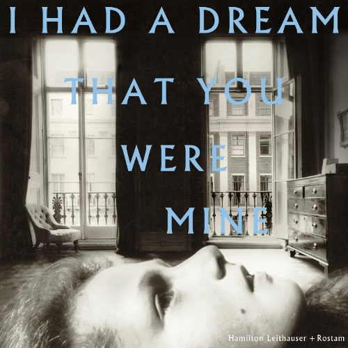NEW ALBUM I HAD A DREAM THAT YOU WERE MINE OUT 9/23 PRE-ORDER NOW