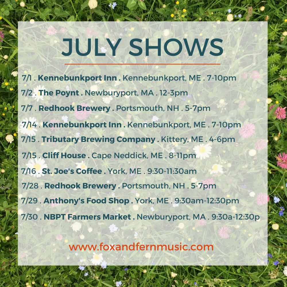 Fox & Fern July Shows