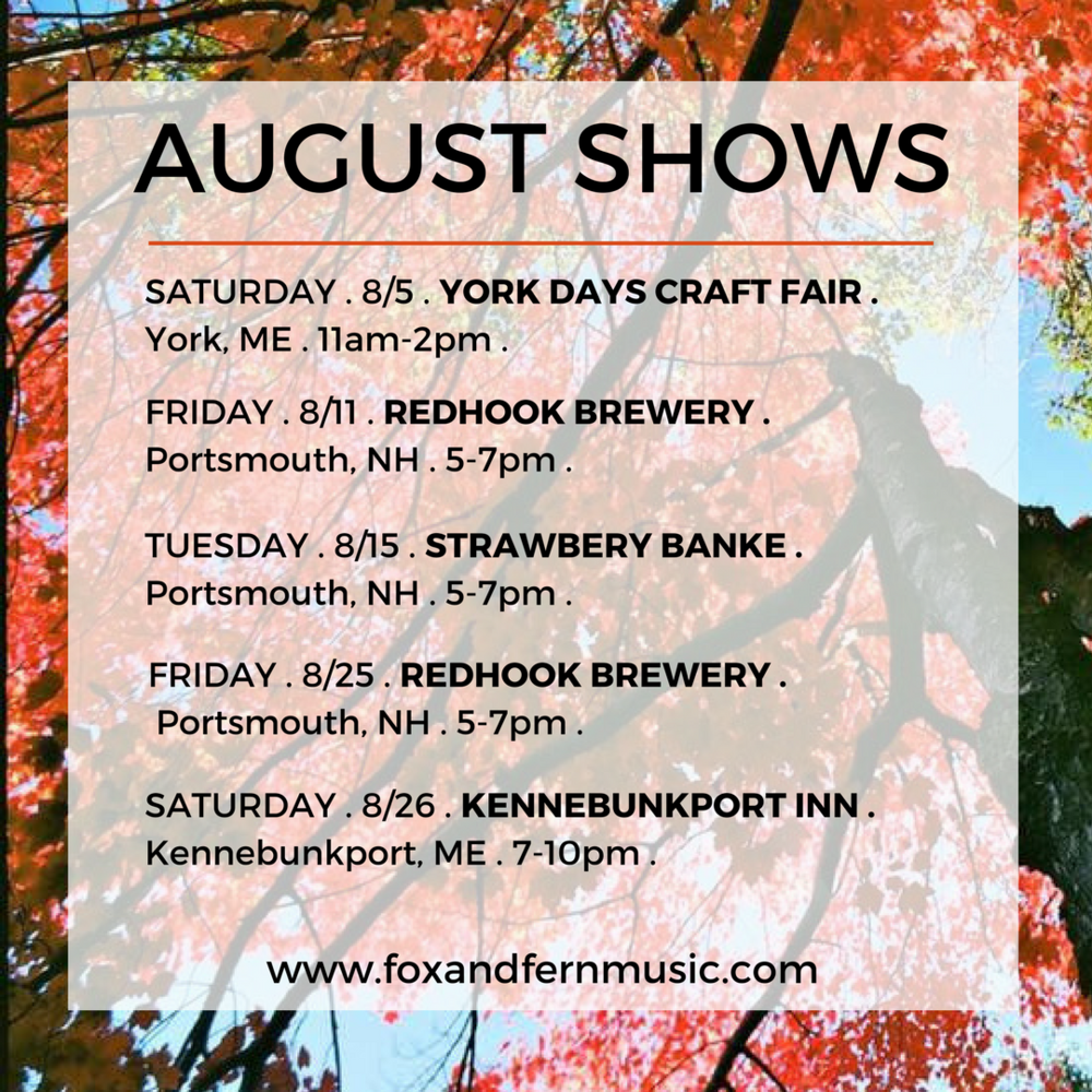 Fox & Fern August shows